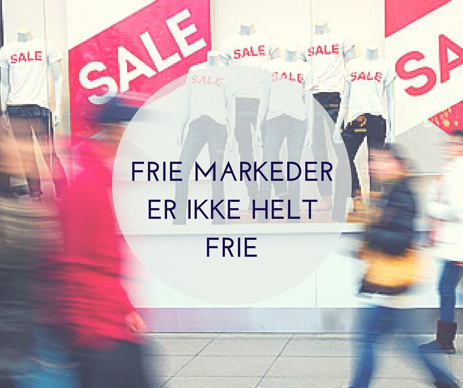 FRIE MARKEDERER IKKE HELTFRIE